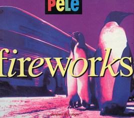 Fireworks CD1 - Pele
