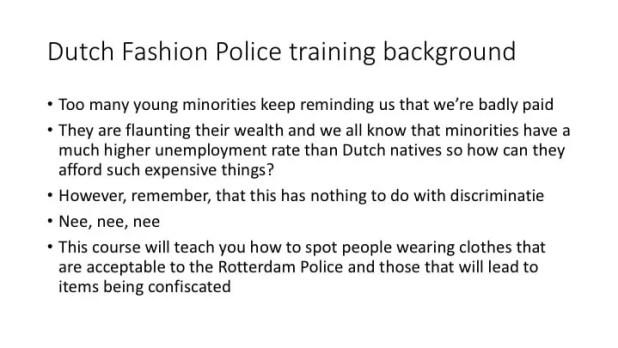 Dutch fashion police training slide