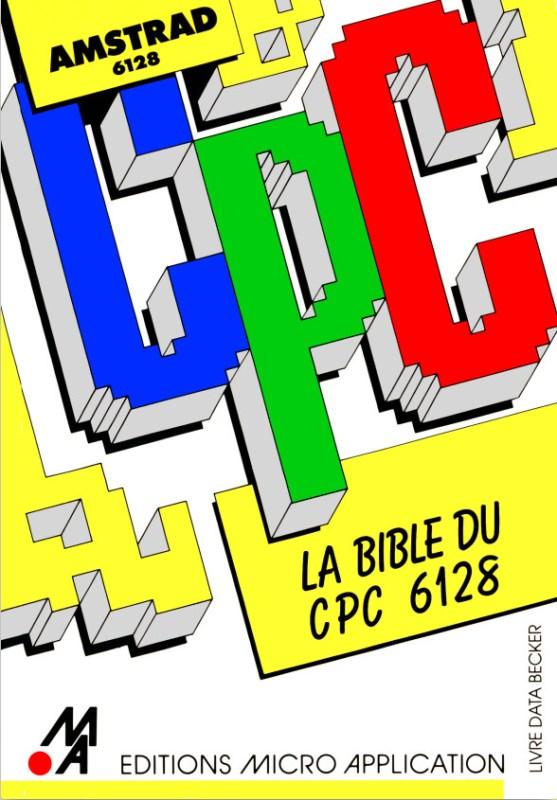 Micro Application n°16 La bible du CPC6128 (acme)