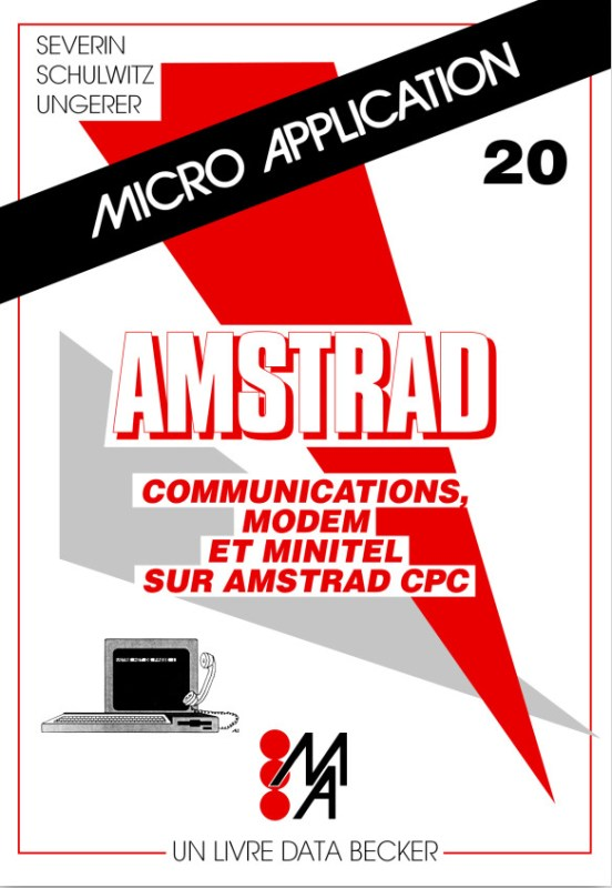 Micro Application n°20 Communications modem et minitel sur Amstrad CPC (acme)
