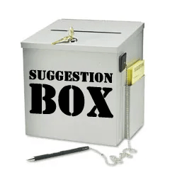 "leave a suggestion in our ""box"""
