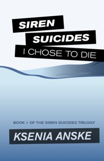 Ksenia Anske - Siren Suicides Front Cover Book 1