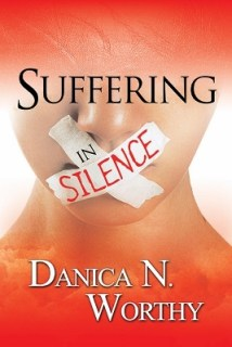Danica Worthy Suffering In Silence front book cover