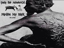 Smiz The MoneyKid - Pardon My Back album cover