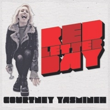 Courtney Yasmineh - Red Letter Day