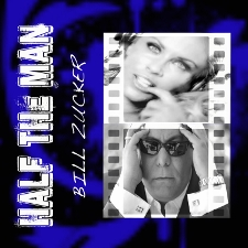 Bill Zucker - Half the Man cover