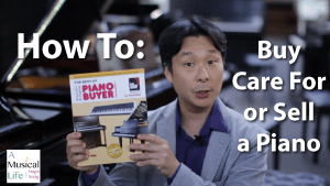 How to buy, care for, or sell a piano