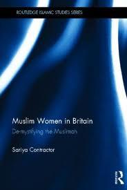 download (7)  Author Spotlight: Sariya Cheruvallil Contractor, Muslim Women in Britain: De-Mystifying the Muslimah download 7