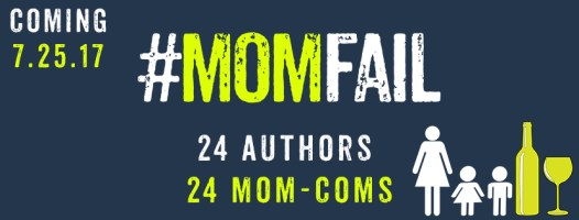 Everyone Just STOP for One Bleeping Minute It's #MomFail Cover Reveal