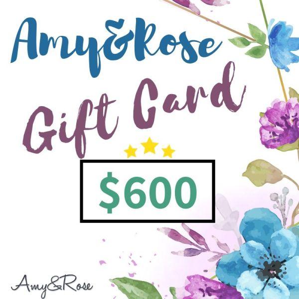 $600 Gift Card AmyandRose