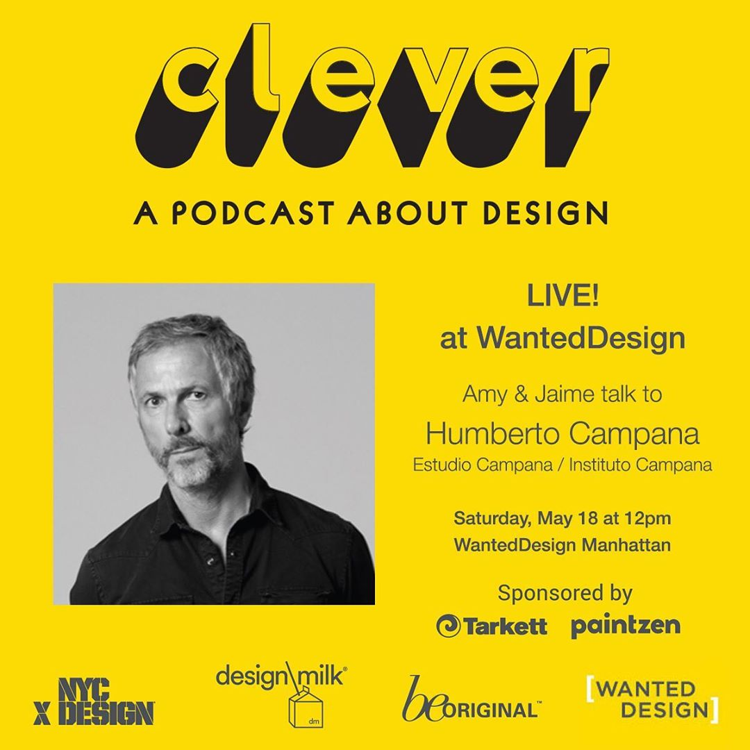 Come see Clever LIVE at WantedDesign! Jaime and I will be talking to Humberto Campana on Saturday, May 18 at 12pm – WantedDesign Manahattan.  Clever is partnering with @wanteddesign and @designmilk to present the at Manhattan (May 18-19) during @nycxdesign. Covering engaging, trade-relevant topics with industry-leading designers and experts, the Conversation Series at WantedDesign will explore the future of design. Sponsored by @paintzen @tarkettcontract Register: https://bit.ly/2FU1cRW