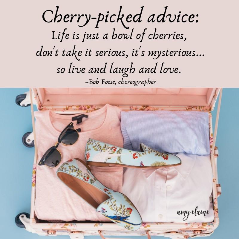 life is bowl of cherries