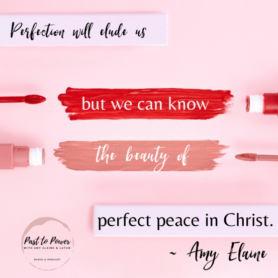 Perfection Quote Amy Elaine Martinez