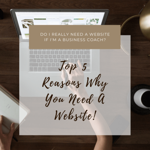 Top 5 Reasons Why You Need a Website as a Business Coach