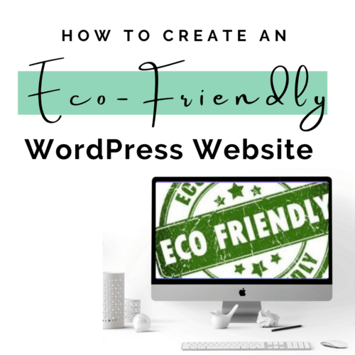 How to Create an Eco-Friendly WordPress Website