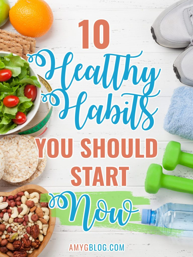 Getting into a healthy routine isn't easy, but a few steps can get you in the right direction. Look at these 10 healthy habits to start NOW to help you lead the healthy lifestyle you want to live! #gethealthy #loseweight #healthyliving #healthylifestyle #healthymom #healthylivingtips