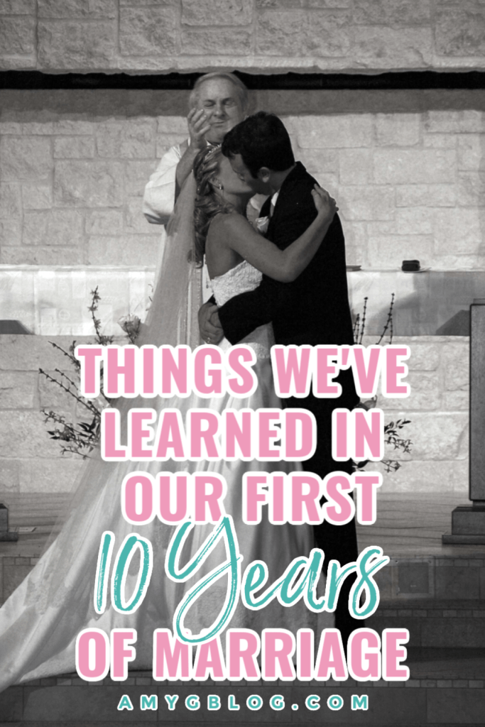 Our first 10 years of marriage had its ups and downs and we learned a lot along the way. These are our top 10 tips for marriage after 10 years! #marriagegoals #marriageadvice #secrettomarriage #marriagetips #communicationinmarriage