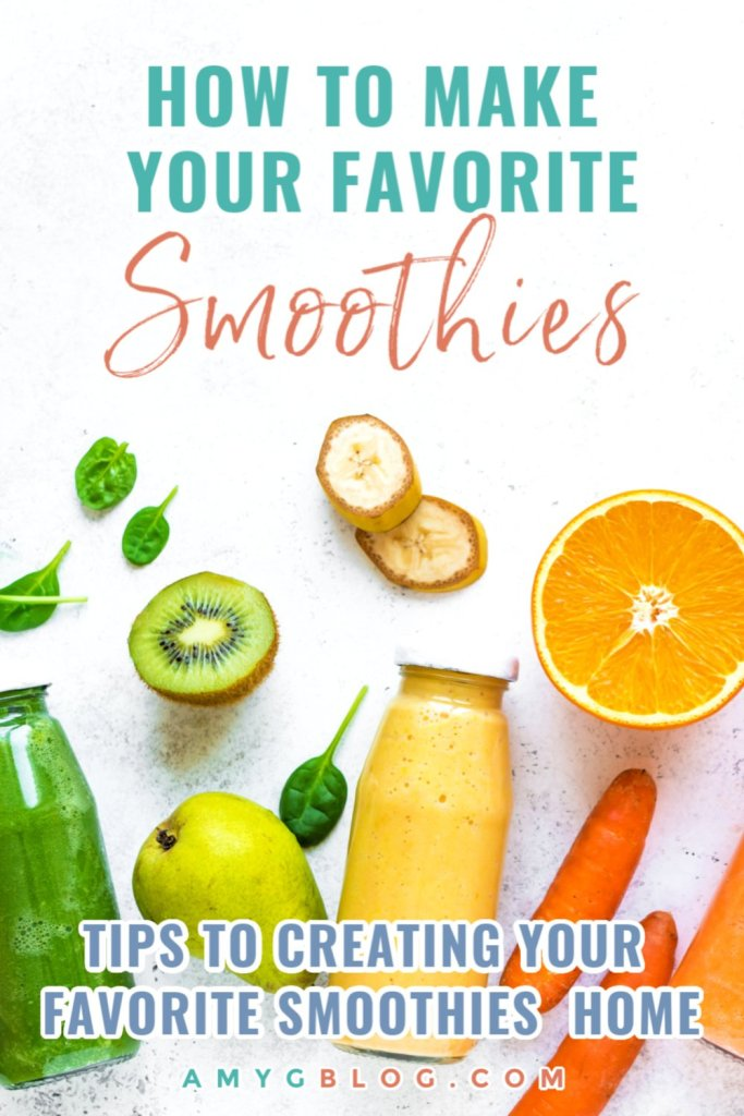 Use these tips and tricks to create your very own delicious and easy smoothies from the comfort of your own home. This step by step process helps you decide what flavors to use and includes some favorite recipes! #smoothierecipes #makeyourownsmoothies #smoothies #healthyrecipes #greensmoothie #fruitsandveggies