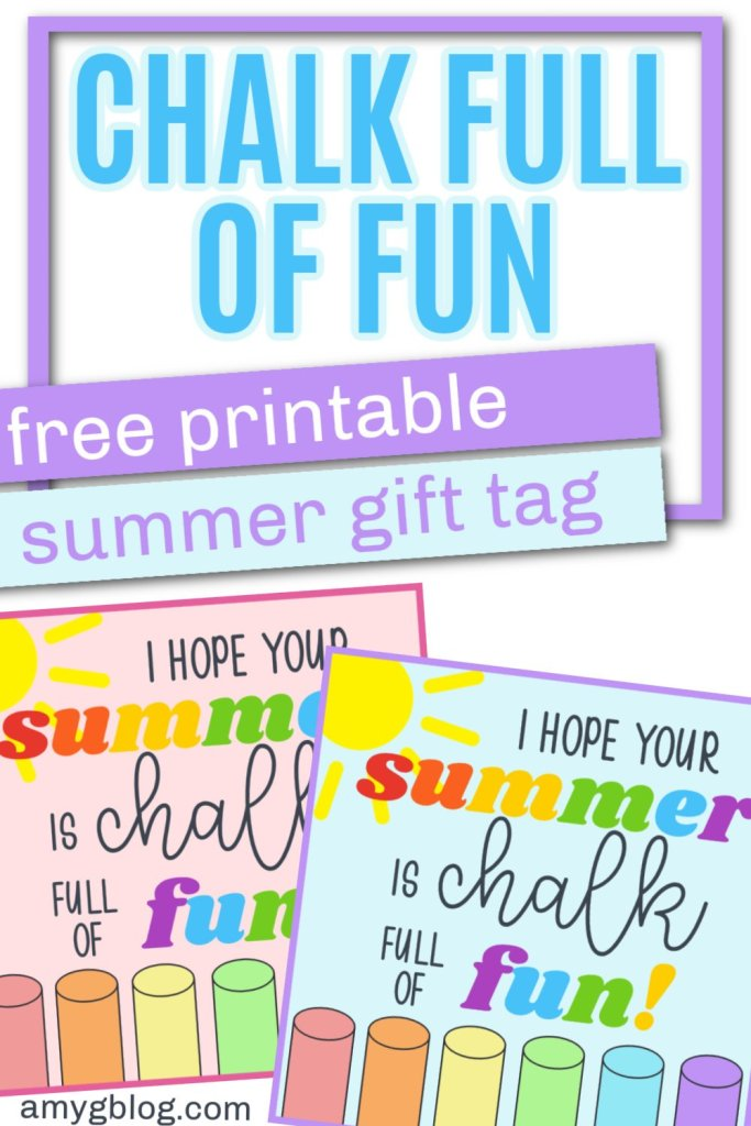 Get your free printable summer gift tag here! Add it to some chalk for a chalk full of fun summer gift for preschoolers and elementary age kids. #endofschoolgift #classgifts #freegifttag