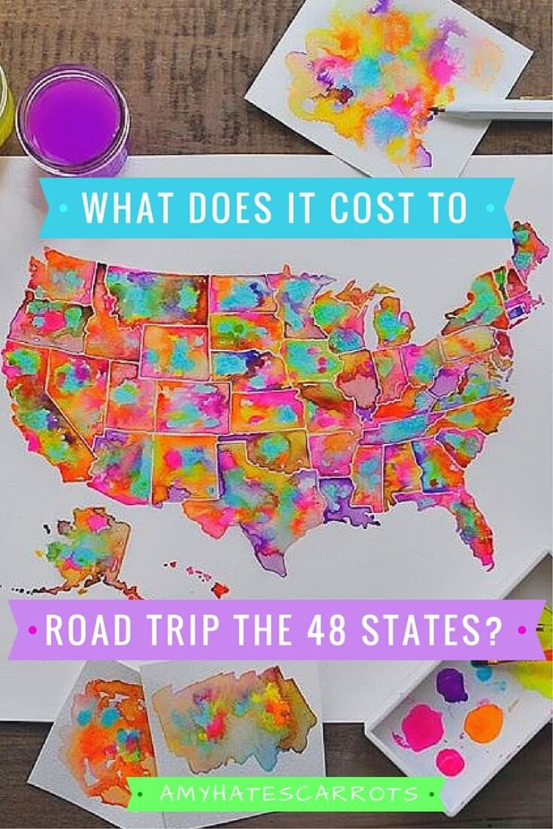 Here is exactly what it cost for my 48 State road trip across America