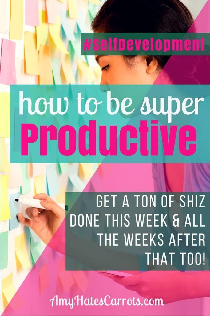 How To Be Super Productive - Get A Ton Of Stuff Done This Week & All The Weeks After