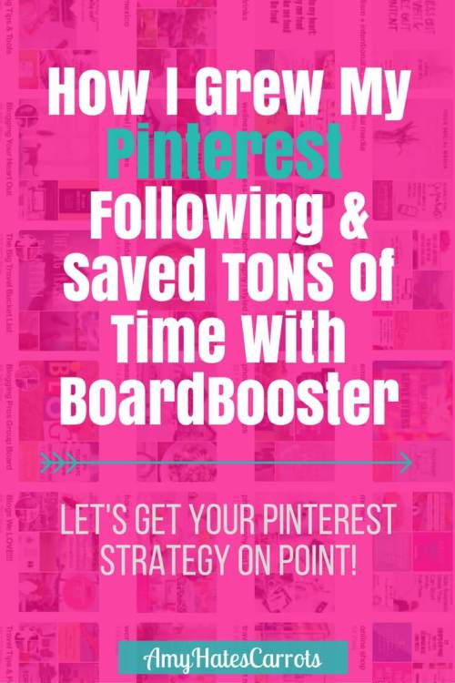 How I grew my Pinterest following and saved TONS of time with BoardBooster