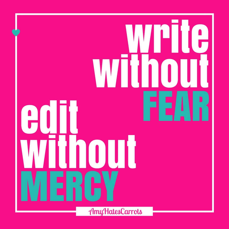 Write without fear. Edit without mercy. | Get a super handy blog post checklist [before & after clicking publish] here!