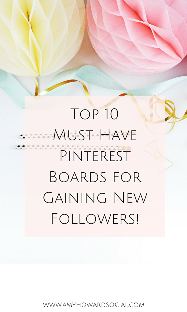 There is a magical method to creating Pinterest boards that are optimized for gaining followers. Here are Top 10 Pinterest Boards for Gaining New Followers!