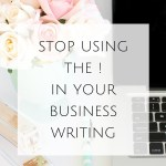 Stop Using the ! in your Business Writing
