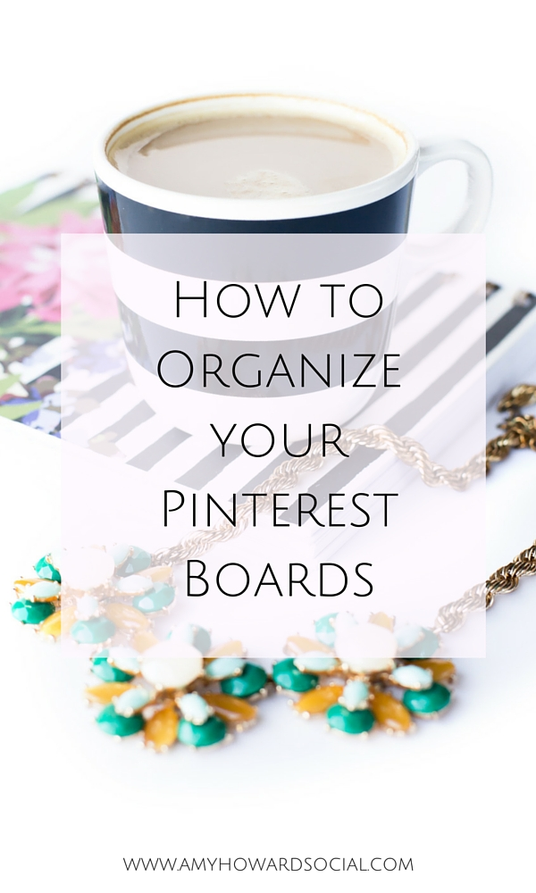 How to Organize your Pinterest boards so that your profile flows well and looks organized! In result, you will gain new followers as well as repins!