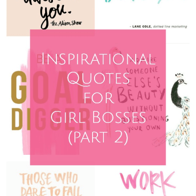 Inspirational Quotes for Girl Bosses (part 2)
