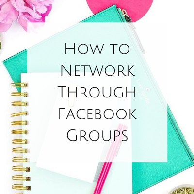 How to Network Through Facebook Groups