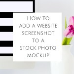 How To Add a Website Screenshot to a Stock Photo Mockup