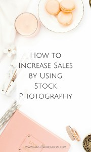 Social Media and Stock Photography are powerful. Looking to increase sales? Here is How to Increase Sales by Using Stock Photography - Haute Chocolate
