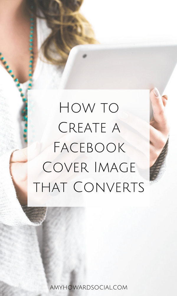 Need your Facebook cover image to convert into sales and new subscribers? Follow these steps on How to Create a Facebook Cover Image that Converts.
