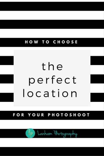 How to choose the perfect location for your photo shoot