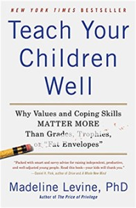 Book: Teach Your Children Well by Madeline Levine