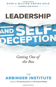 Leadership and Self-deception - Getting out of the box
