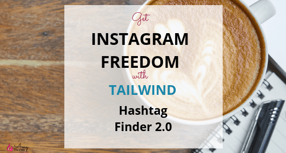 tailwind for instagram hashtag finder 2.0