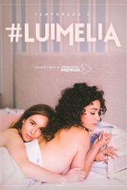 #Luimelia: Temporada 2