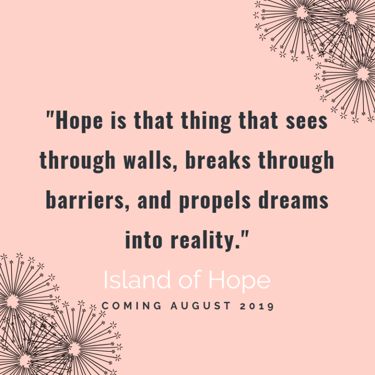 Hope is... Island of Hope