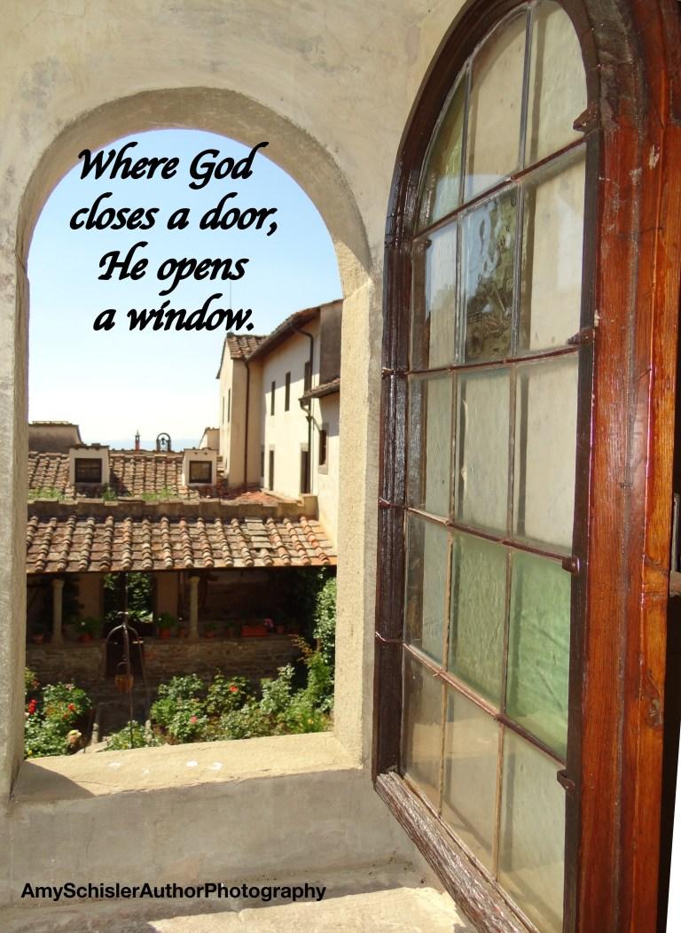 Where God closes a door he opens a window