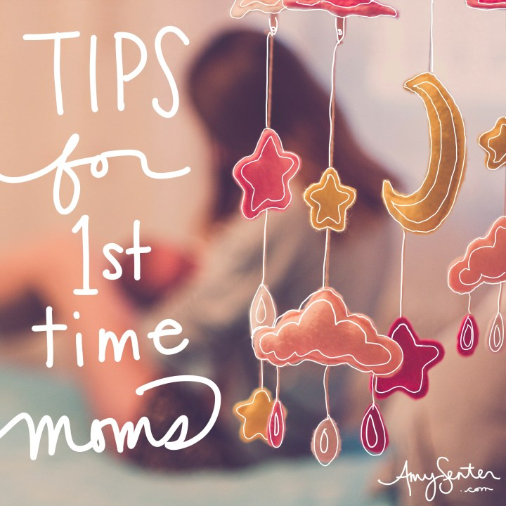 Tips for First Time Moms