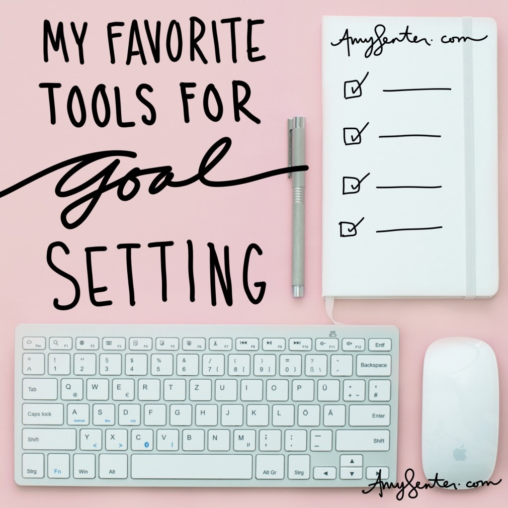 My Favorite Tools for Goal Setting