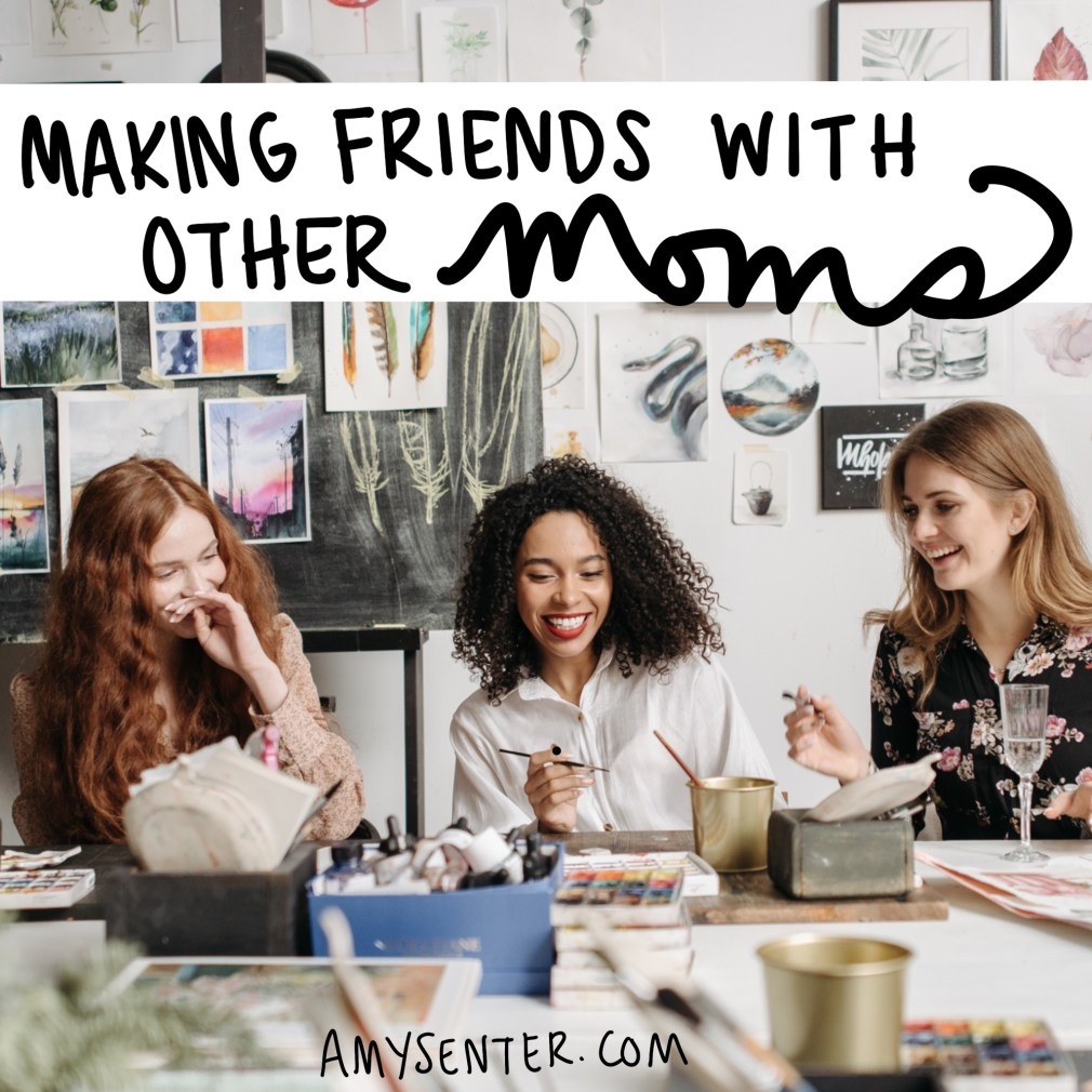 How to Start Friendships as a New Stay at Home Mom