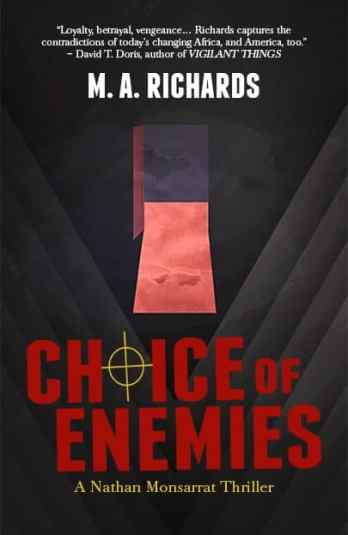 CHOICE OF ENEMIES - Cover - M.A. Richards