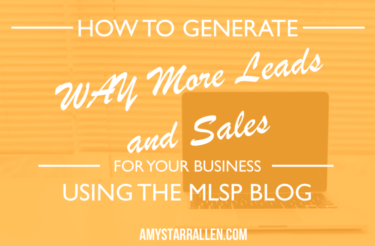 generate leads and sales using mlsp blog