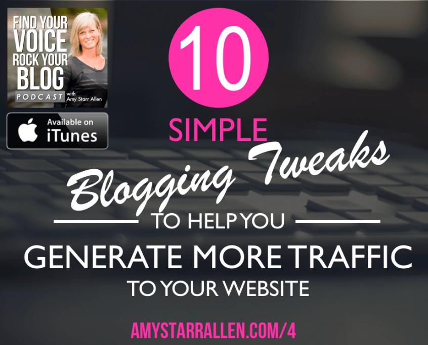 10 Simple Blogging Tweaks