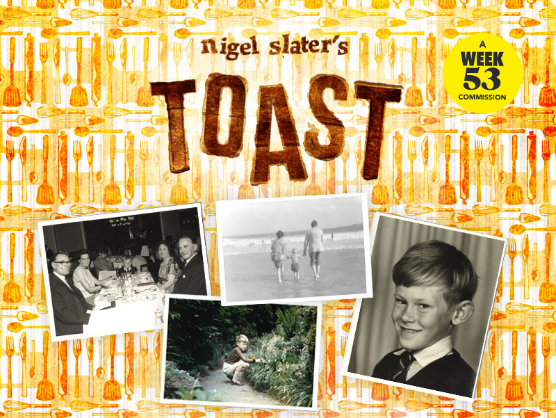 Nigel Slater's Toast at The Lowry for Week 53