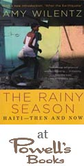 Purchae The Rainy Season: Haiti - Then and Now from Powell's Books